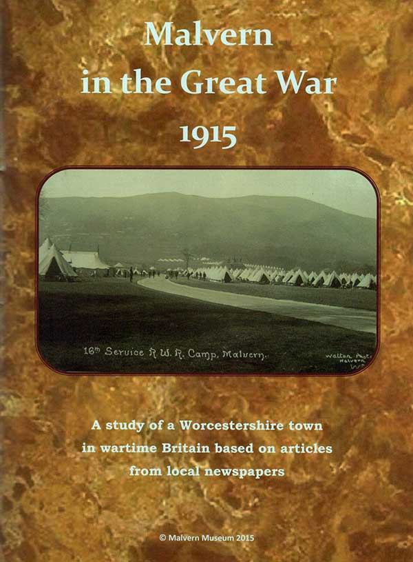 Front cover of Malvern in the Great War 1915